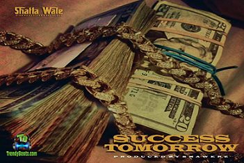 Shatta Wale Tomorrow Success Artwork